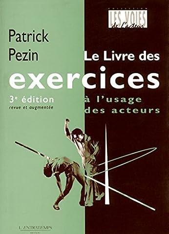 Patrick Pezin - LE LIVRE DES EXERCICES 3EME
