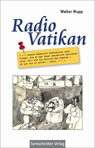 Radio Vatikan: Unsere Redaktion beantwortet auch Fragen, die an den Papst  persönlich gerichtet sind, weil sie die Meinung des Papstes – so gut wie