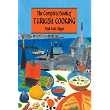 Complete Book Of Turkish Cooking