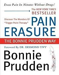 Pain Erasure by Bonnie Prudden (2002-04-18)
