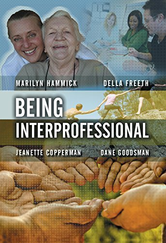 Being Interprofessional by Marilyn Hammick (2009-05-08)