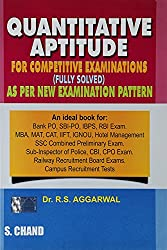 Quantitative Aptitude for Competitive Examinations by R.S. Aggarwal (2013) Paperback