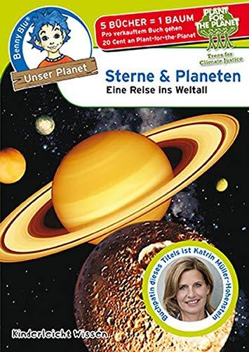Benny Blu - Sterne & Planeten: Eine Reise ins All (Unser Planet)