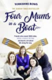 Four Mums in a Boat by Janette Benaddi