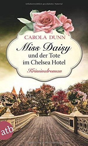 Image of Miss Daisy und der Tote im Chelsea Hotel: Kriminalroman (Miss Daisy ermittelt, Band 10)
