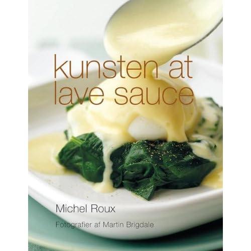 Kunsten at lave sauce (in Danish)
