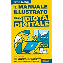 Il manuale dell'idiota digitale