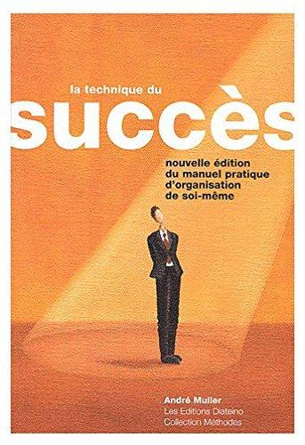 La technique du succès par André Müller