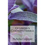 Culpeper's Complete Herbal: Illustrated (English Edition)
