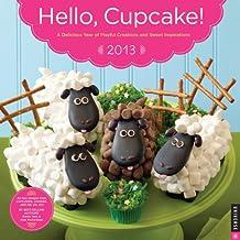 Hello, Cupcake! 2013 Wall Calendar