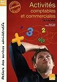 Activités comptables et commerciales 2e Bac pro de Catel. Denis (2009) Broché