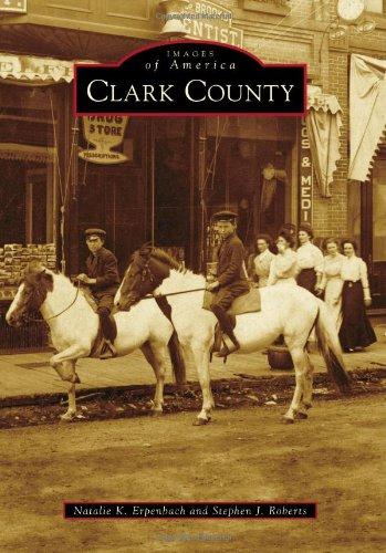 Clark County (Images of America (Arcadia Publishing))