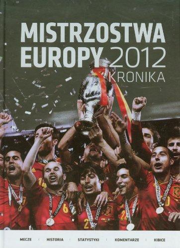 Mistrzostwa Europy 2012 Kronika