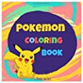 Pokemon Coloring Book: Awesome Kids Coloring Book Containing Your Favorite Pokemon por Independently published