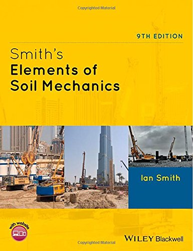 Smith's Elements of Soil Mechanics 9E por Ian Smith