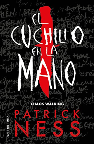 El cuchillo en la mano (Chaos Walking 1) eBook: Patrick Ness ...