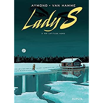 Lady S - tome 3 - 59° Latitude Nord