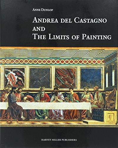 Andrea Del Castagno and the Limits of