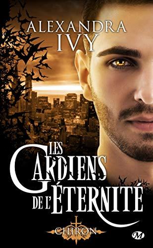 Chiron: Les Gardiens de l'éternité, T13 par  Milady
