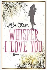Whisper I Love You Taschenbuch