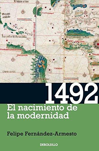 1492: El Nacimiento De La Modernidad / the Year the World Began