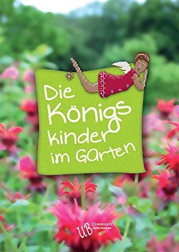 UB-Design - Kreuzstichbuch - Die Königskinder im Garten gebraucht kaufen  Wird an jeden Ort in Deutschland