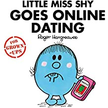 Little Miss Shy Goes Online Dating: Mr. Men for Grown-ups
