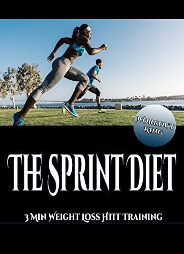 the-sprint-diet-3-min-weight-loss-hiit-training