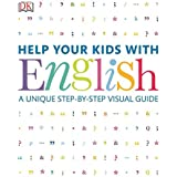 Help Your Kids with English (DKYR): A Unique Step-by-Step Visual Guide
