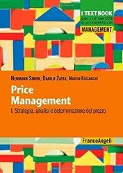 Price management vol. 1 - Strategia, analisi e determinazione del prezzo