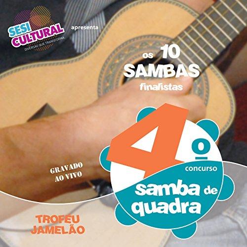 4º Concurso de Samba de Quadra: Gravado ao Vivo (Os 10 Sambas Finalistas)