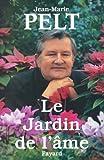 Le Jardin de l'âme (Documents)