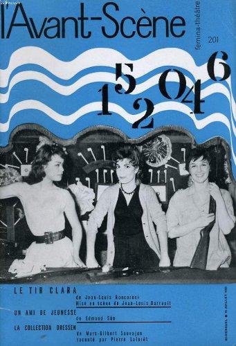 L'avant-scene - femina-theatre n° 201 - le tir clara de jean-louis roncorni