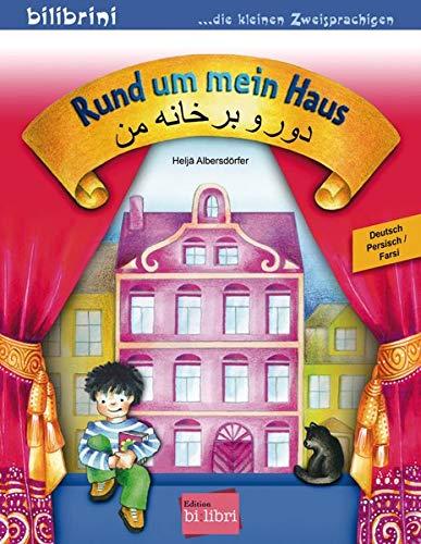 Rund um mein Haus: Kinderbuch Deutsch-Persisch/Farsi