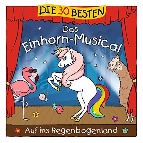 Die 30 besten: Das Einhorn-Musical
