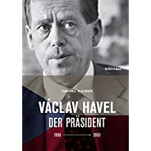 Václav Havel: Der Präsident (1990-2003)