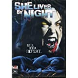 She Lives By Night