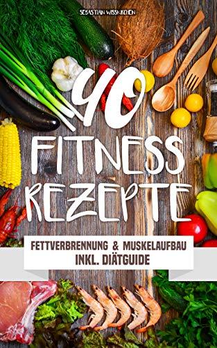 Fitness Rezepte Fettverbrennung Muskelaufbau Inkl