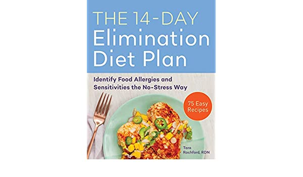 The 14-Day Elimination Diet Plan: Identify Food Allergies