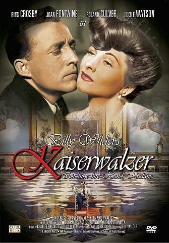 Kaiserwalzer (Ich küsse ihre Hand, Madame) (Romantische Kuss)