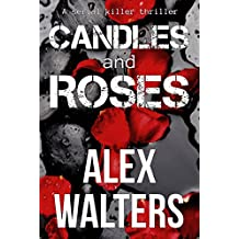Candles and Roses (DI Alec McKay Book 1) (English Edition)