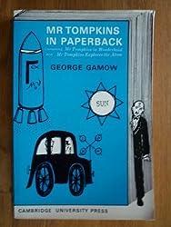 Mr Tompkins in Taschenbuch: Containing Mr. Tompkins in Wonderland And Mr. Tompkins Explores the Atom by George Gamow (1965) Taschenbuch