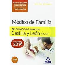 Médico Especialista en Medicina Familiar y comunitaria del Servicio de Salud de Castilla y León (SACYL). Test