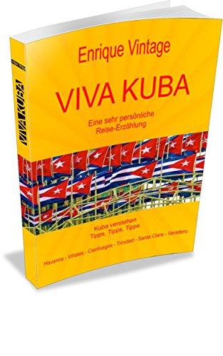 viva-kuba-eine-sehr-personliche-reise-erzahlung