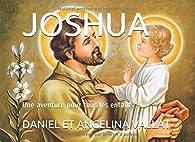 Joshua: Une aventure pour tous les enfants par Daniel Vallat