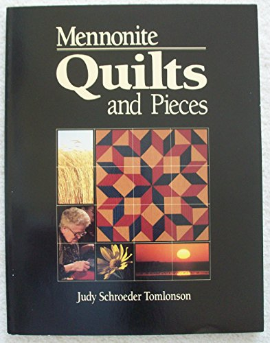 Mennonite Quilts And Pieces