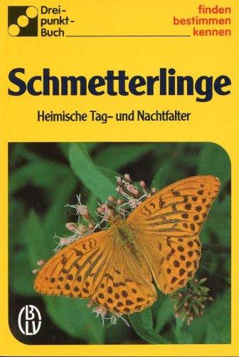 Schmetterlinge Heimische Tag- und Nachtfalter BLV Dreipunkt-Bestimmungsbuch