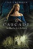 Cascade (Im Fluss der Zeit Saga)