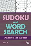 Sudoku and Word Search Puzzles for Adults Vol 8