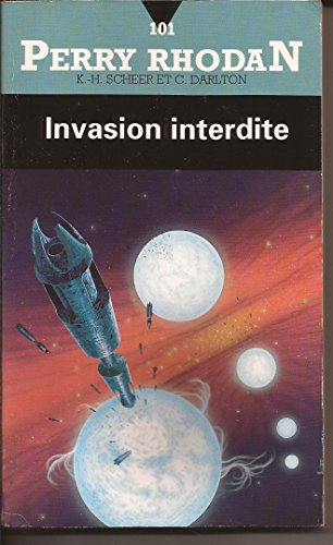 Perry Rhodan, numero 101 : Invasion interdite